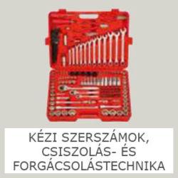 KÉZI SZERSZÁMOK, CSISZOLÁS- ÉS FORGÁCSOLÁSTECHNIKA